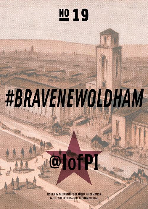 #BRAVENEWOLDHAMMAIN